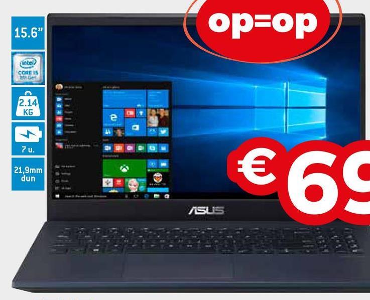 """op=op 15.6"""" Intel CORES 2.14 KG 7 u. 21,9mm dun €65"""