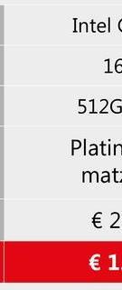 Intel 16 512G Platin mat: € 2 € 1