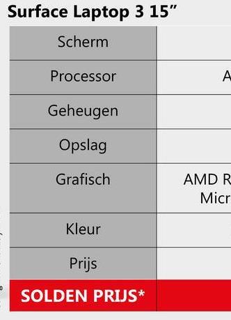 "Surface Laptop 3 15"" Scherm Processor Geheugen Opslag Grafisch AMDR Micr Kleur Prijs SOLDEN PRIJS*"