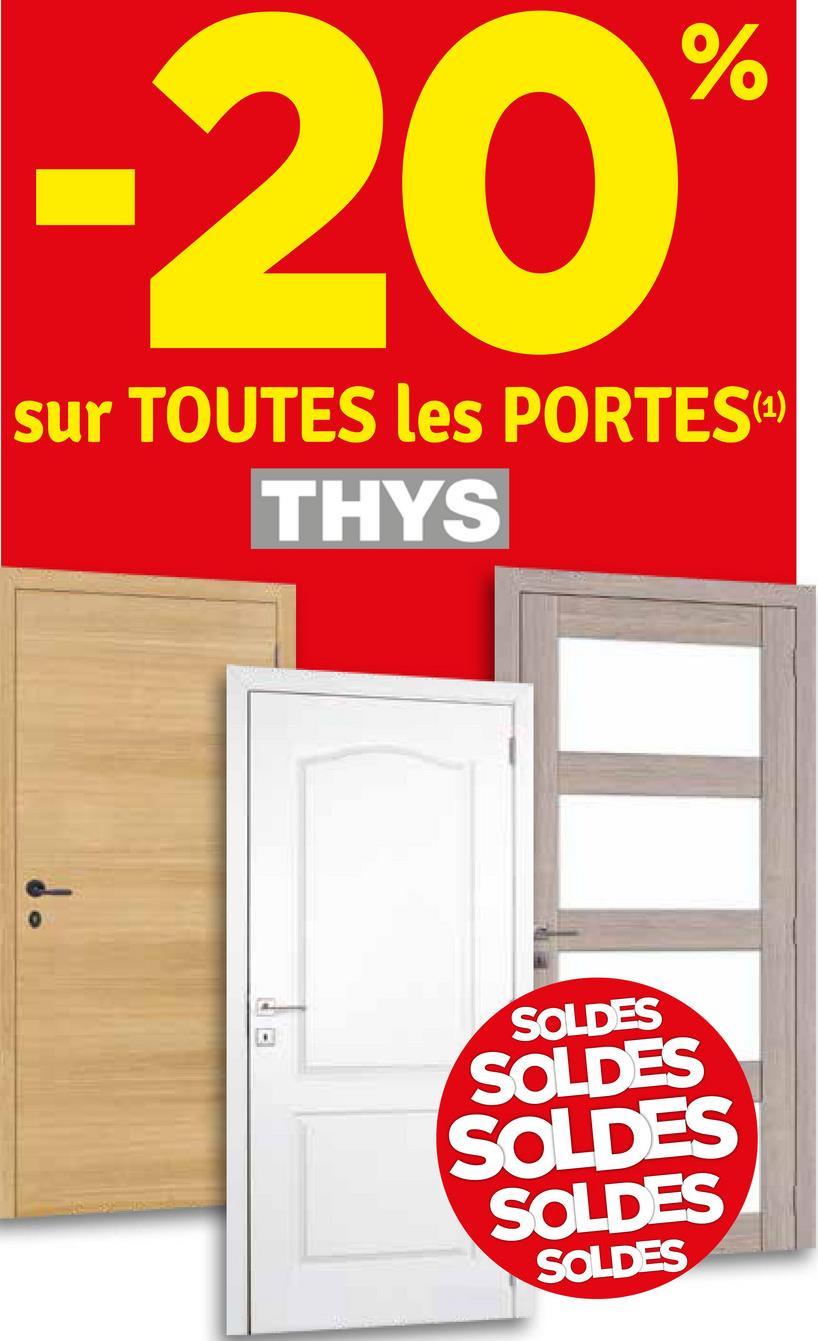 -20 sur TOUTES les PORTES(2) THYS SOLDES SOLDES SOLDES SOLDES SOLDES