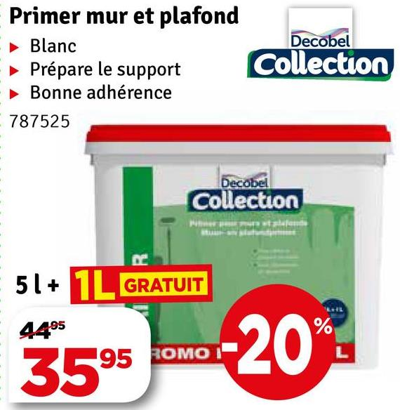 Decobel Primer mur et plafond Blanc » Prépare le support Bonne adhérence 787525 Collection Decobell Collection - 51+ 1L GRATUIT 4495 ROMO I 3595 -20