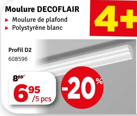 Moulure DECOFLAIR Moulure de plafond Polystyrène blanc Profil D2 608596 269 69 -20 595 15 pcs