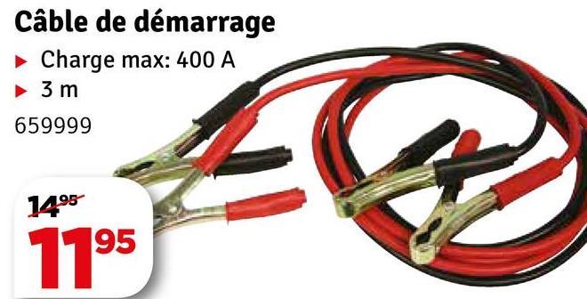 Câble de démarrage Charge max: 400 A 3 m 659999 1495 7795
