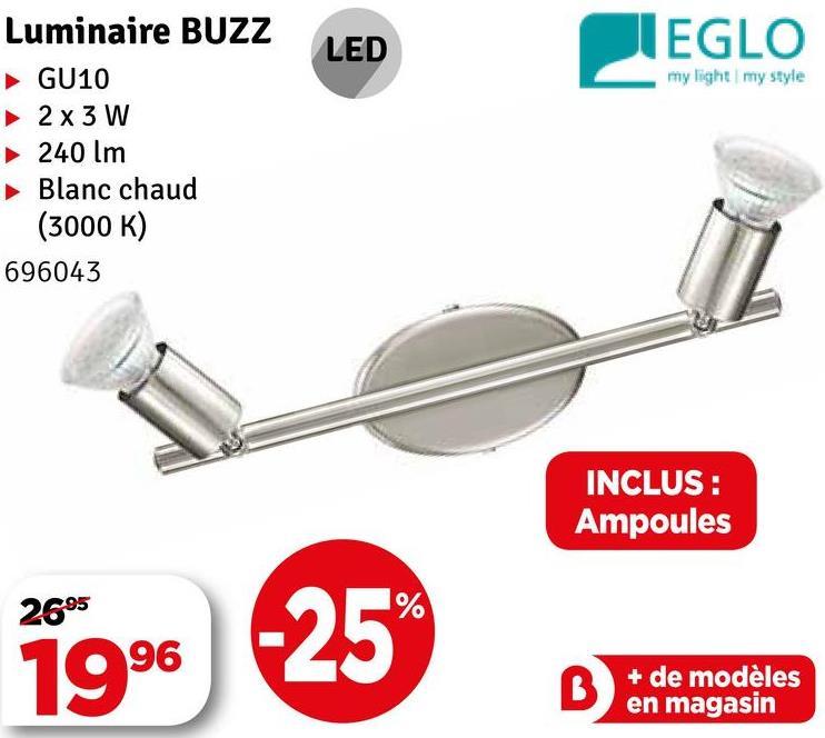 LED VIEGLO my light my style Luminaire BUZZ GU10 ► 2x3 W ► 240 lm Blanc chaud (3000 K) 696043 INCLUS : Ampoules 2695 1996 + de modèles en magasin