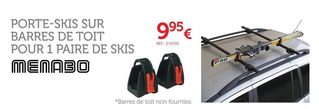 Porte-skis Sur Barres De Toit Menabo Ski Rack 423618 Pour 1 Paire De Skis De Fond Le porte-skis Ski Rack est simple, prend peu de place et est adapté au transport d'une paire de skis. Pour 1 paire de skis de fond ou alpins ou paraboliques.. voir la notice de montage ou d'utilisation