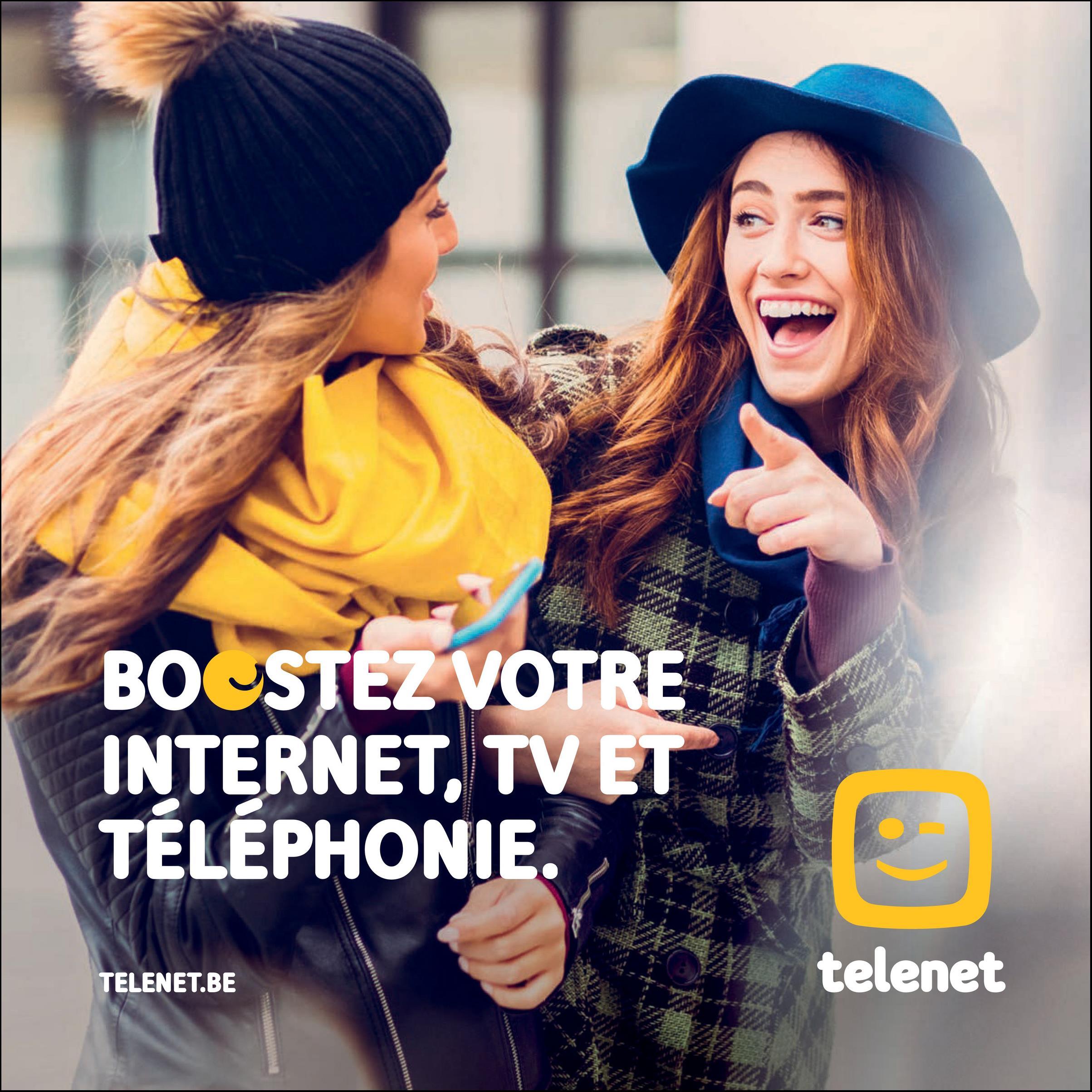 BOOSTEZ VOTRE INTERNET, TV ET TÉLÉPHONIE. 111111111111 113911744 TELENET.BE telenet