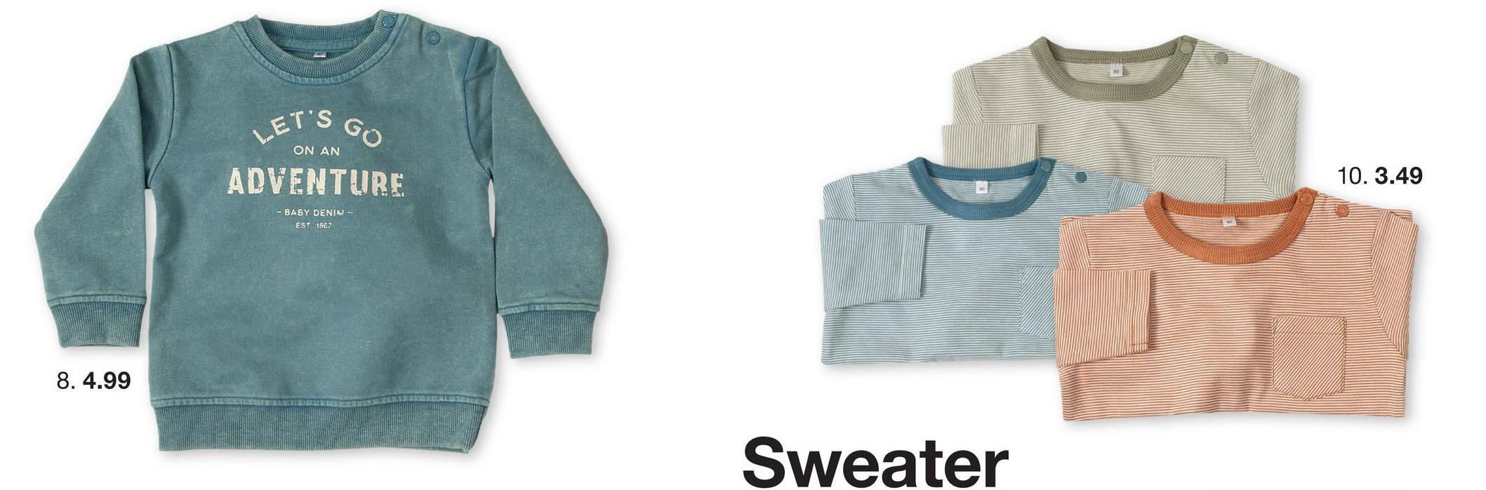 ET'S GO ON AN ADVENTURE 10.3.49 BABY DENIM EST 1862 8. 4.99 Sweater