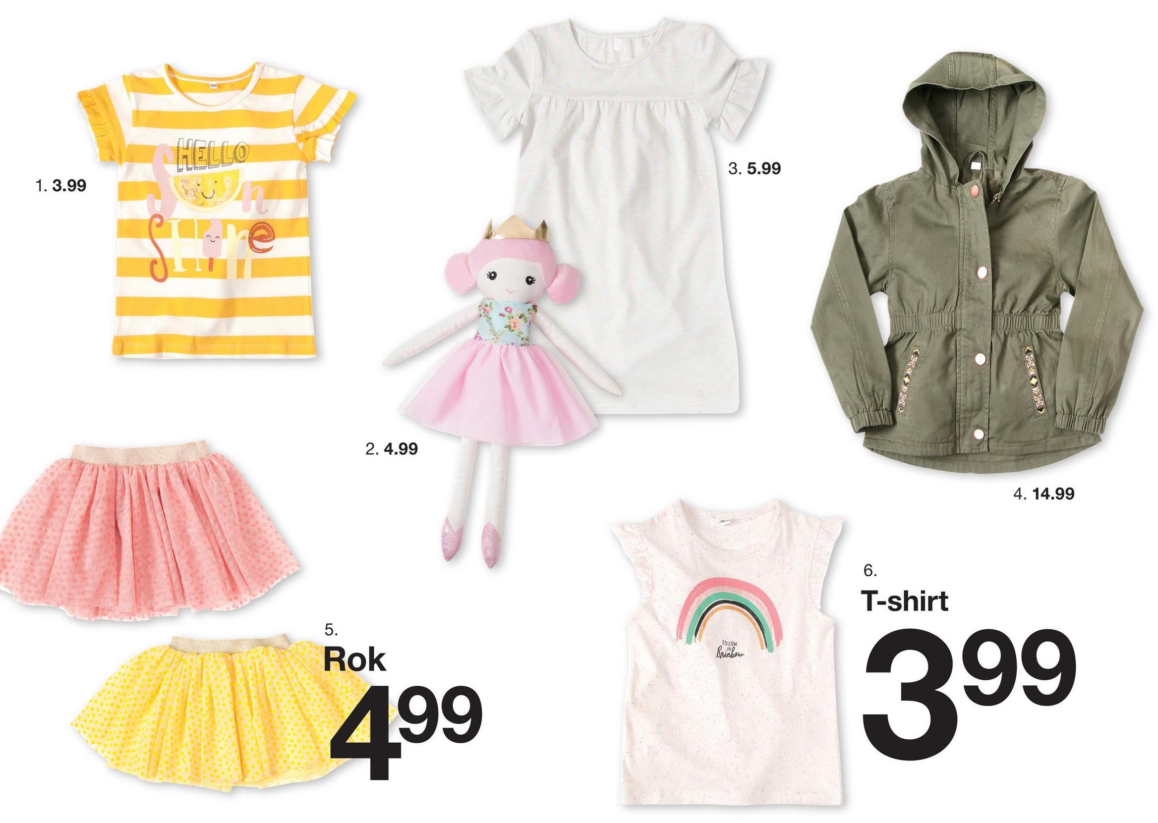 HELLO 3. 5.99 1. 3.99 >> << << >> V > 2. 4.99 4. 14.99 T-shirt FOLLOW Rainbow ok 399