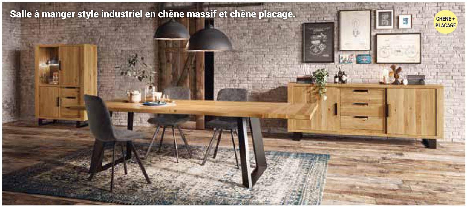 Salle à manger style industriel en chêne massif et chêne placage. CHÊNE + PLACAGE