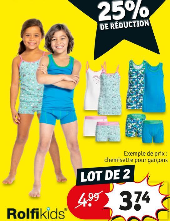 25% DE RÉDUCTION Exemple de prix: chemisette pour garçons LOT DE 2 499 374 Rolfikids