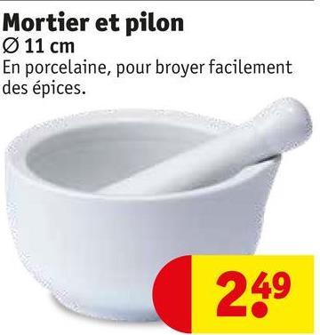 Mortier et pilon Ø 11 cm En porcelaine, pour broyer facilement des épices. 249