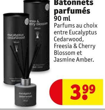 Batonnets parfumés 90 ml Parfums au choix entre Eucalyptus Cedarwood, Freesia & Cherry Blossom et Jasmine Amber. 399