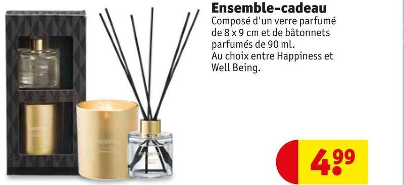 Ensemble-cadeau Composé d'un verre parfumé de 8 x 9 cm et de bâtonnets parfumés de 90 ml. Au choix entre Happiness et Well Being. 4.99