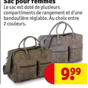 Sac pour femmes Le sac est doté de plusieurs compartiments de rangement et d'une bandoulière réglable. Au choix entre 2 couleurs. 999
