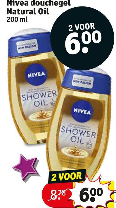 "Nivea douchegel Natural Oil 200 ml 2 VOOR 200 EW DESIRE NIVEA NEW DESIGN SHOWER ""OIL NIVEA SHOWER OIL 2 VOOR 878 600"