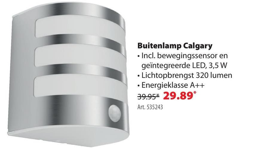 Philips wandlamp Calgary met geïntegreerde LED met bewegingsmelder 3,5W 320 lumen inox Philips heeft een verlichtingsarmatuur voor elke ruimte. De buitenverlichting bestaat uit eigentijdse maar duurzame modellen, zoals deze Calgary wandlamp met een bewegingsmelder en een geïntegreerde ledlamp van 3,5 watt. De lamp heeft een halfrond design uit inox.