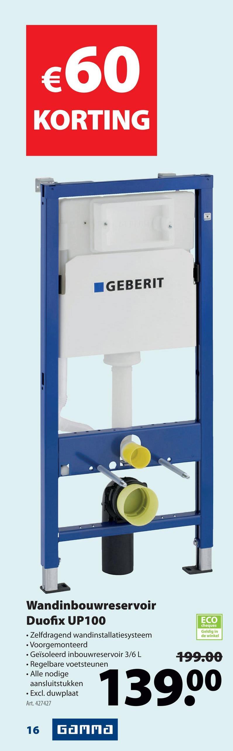 Geberit Duofix UP100 inbouwreservoir Een inbouwreservoir? Die instaleer je zelf met dit installatiepack van Geberit. Het pack bevat alles om je wc van top tot teen te installeren: 2 spoeltoetsen, een inbouwspoelreservoir. En je eigenlijke wc? Die schaf je apart aan, zodat je voor het model van je dromen kan gaan.