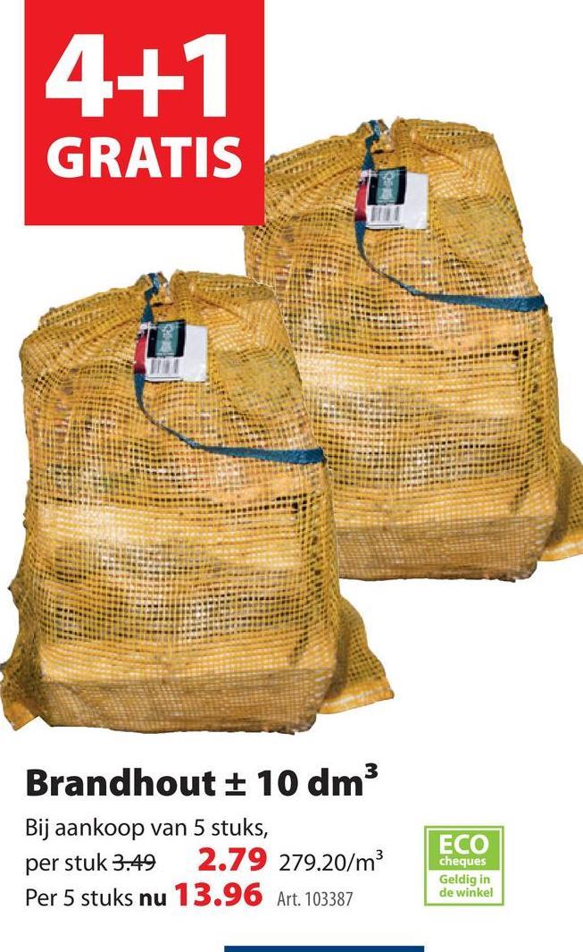 Brandhout ± 10 dm³ Het brandhout van GAMMA is 't beste dat er is. Het is niet alleen goed voor je portemonee maar ook voor het milieu, want het hout is van duurzame afkomst. Verkrijgbaar in handige meeneemzakken van ongeveer 10 dm³. Tip: stapel op een droge plek, zodat het hout 100% zijn werk kan doen.