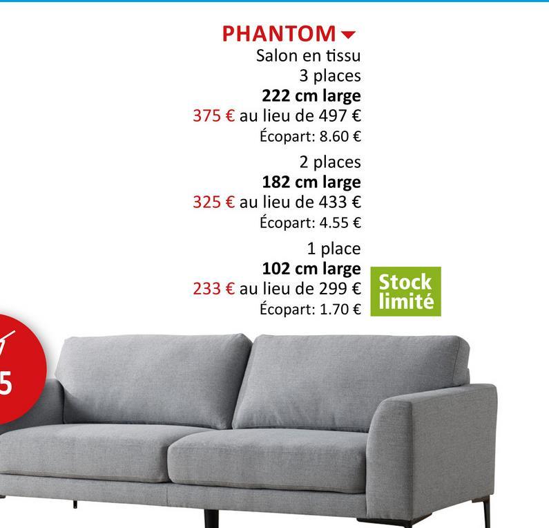 Canapé Phantom  3 places tissu gris Salons Canapés