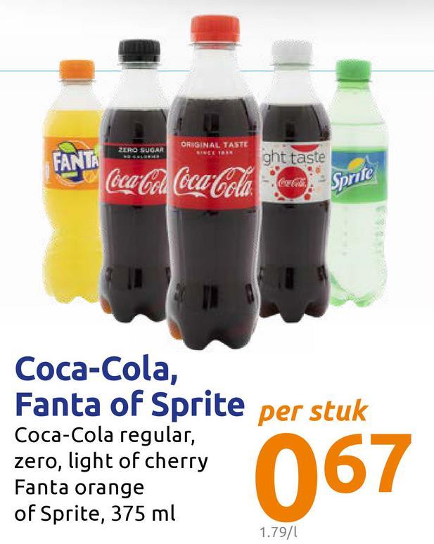 ORIGINAL TASTE ZERO SUGAR FANTA ght taste fase bear Cold Coca-Cola, Sprite Coca-Cola, Fanta of Sprite per stuk Coca-Cola regular, zero, light of cherry Fanta orange of Sprite, 375 ml cero, light of Cherry 0 6 7 1.79/1