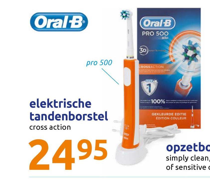 Oral B OralB PRO 500 3D pro 500 CROSSACTION 100% elektrische tandenborstel cross action GEKLEURDE EDITIE EDITION COULEUR 2495 opzetbc simply clean, of sensitive