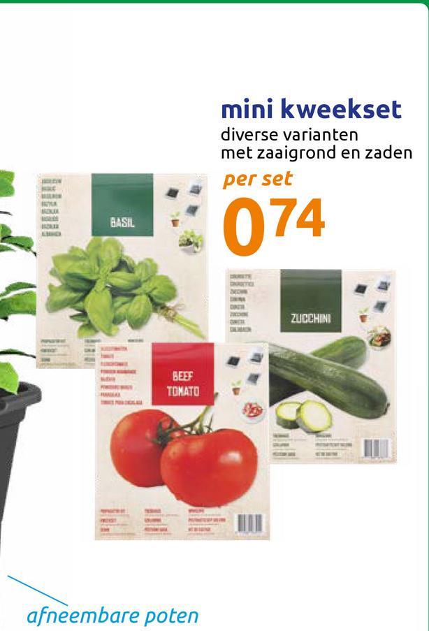 mini kweekset diverse varianten met zaaigrond en zaden per set BASIL 074 ZUCCHE BEST TOMATO afneembare poten