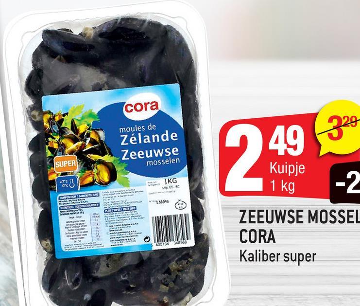 cora moules de Zélande Zeeuwse mosselen 949 324 SUPER Kuipje 1 kg KG 950 3 ZEEUWSE MOSSEL CORA Kaliber super 20012348969