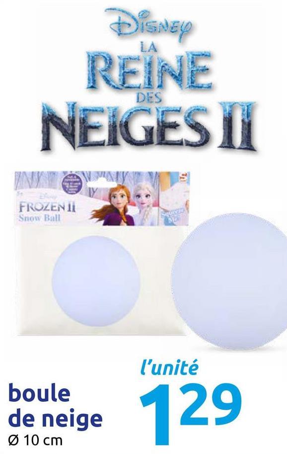 REINE NEIGES II DES FROZENTI Snow Ball l'unité boule de neige Ø 10 cm ige 129