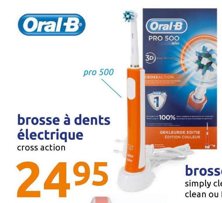 Oral B Oral B PRO 500 3D pro 500 CROSS ACTION 100% brosse à dents électrique cross action GEKLEURDE EDITIE EDITION COULEUR 2495 bross simply cle clean ou
