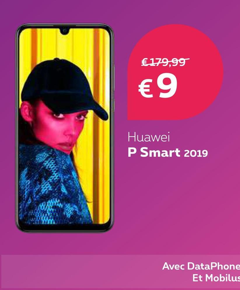 €179,99 € 9 Huawei P Smart 2019 Avec DataPhone Et Mobilus