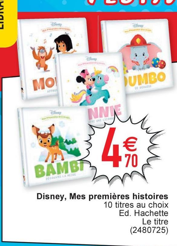 UNIT DUMBO BAMBI Disney, Mes premières histoires 10 titres au choix Ed. Hachette Le titre (2480725)