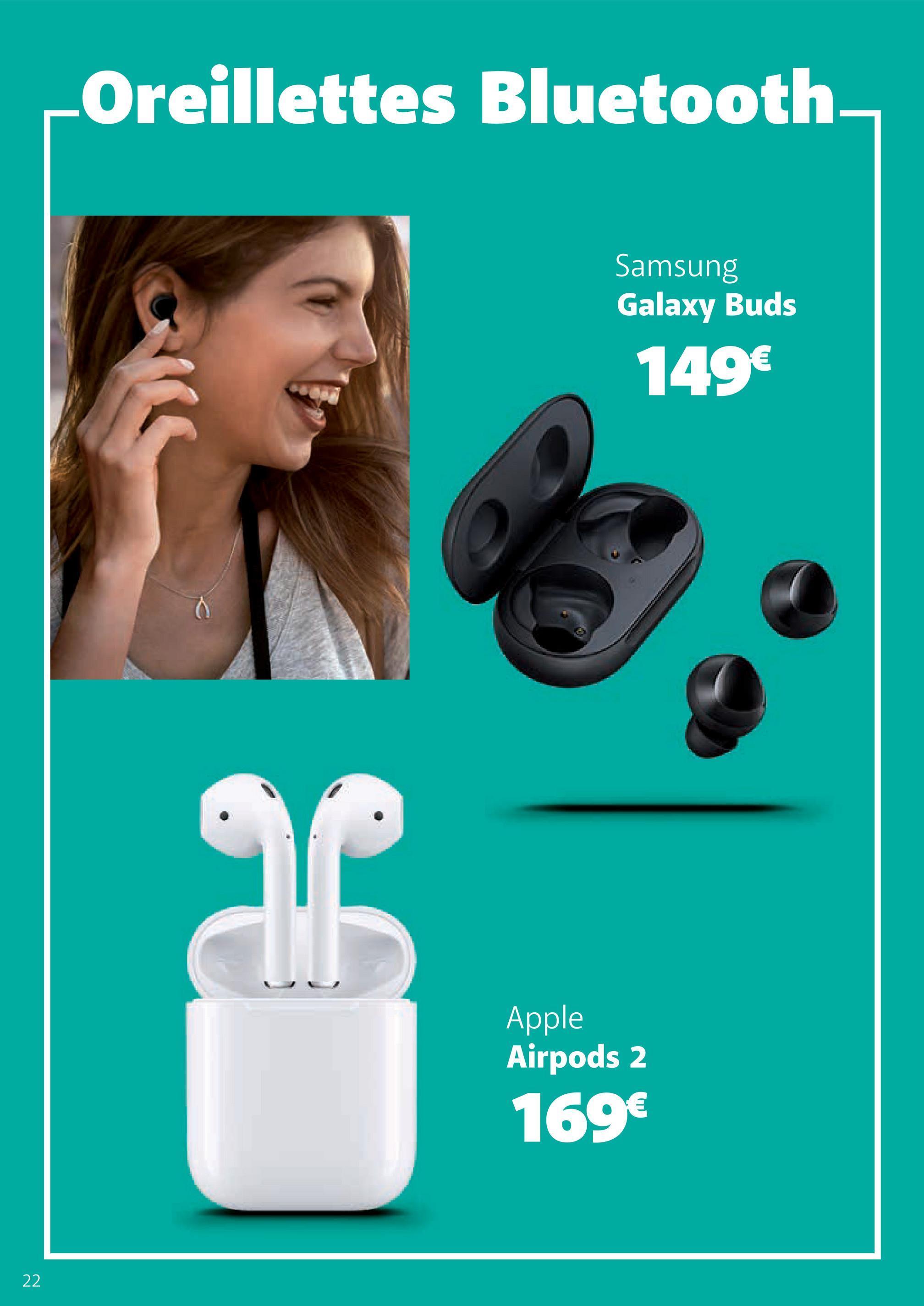 Oreillettes Bluetooth Samsung Galaxy Buds 149€ Apple Airpods 2 169€ - 22