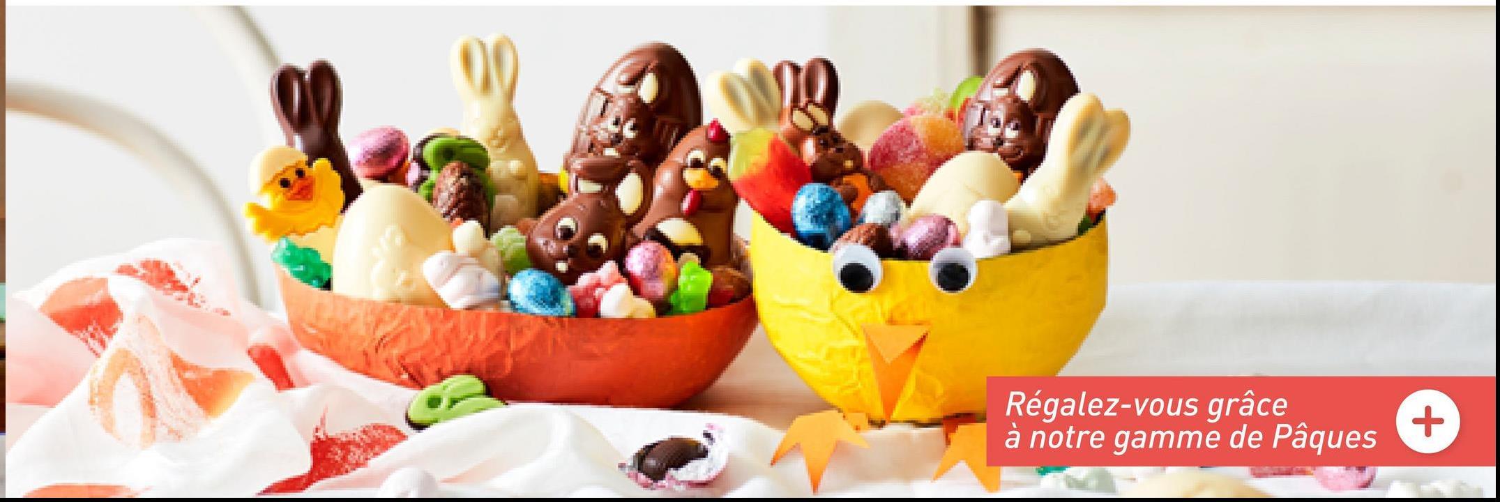 Régalez-vous grâce à notre gamme de Pâques