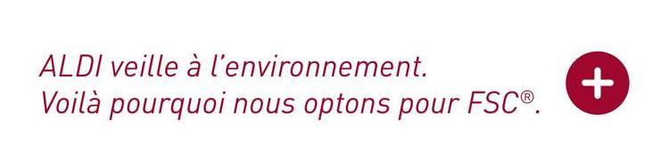 ALDI veille à l'environnement. Voilà pourquoi nous optons pour FSC®.