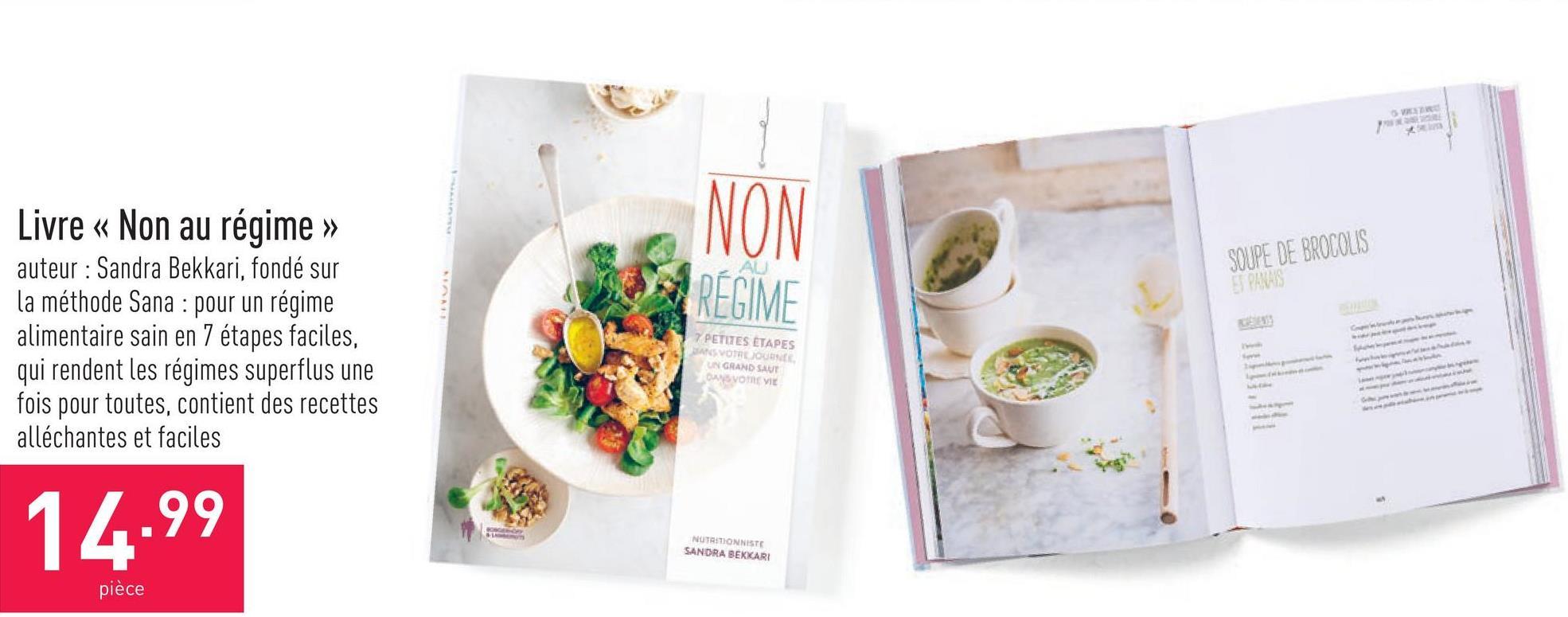 Livre « Non au régime » auteur : Sandra Bekkari, fondé sur la méthode Sana : pour un régime alimentaire sain en 7 étapes faciles, qui rendent les régimes superflus une fois pour toutes, contient des recettes alléchantes et faciles