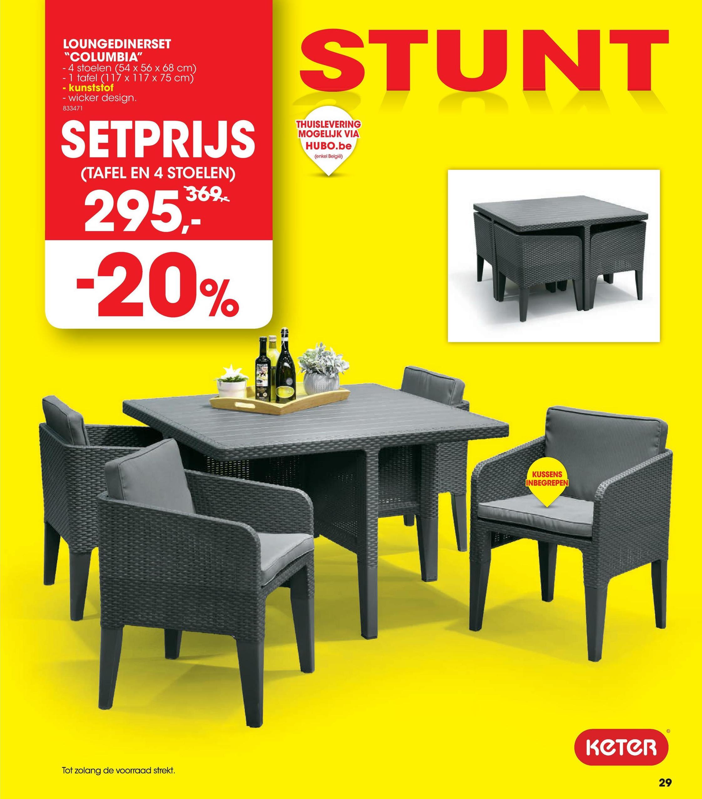 Tuinset Columbia De Columbia tuinset van Keter bestaat uit een tafel en 4 stoelen uit kunststof in de kleur grafiet. Deze weerbestendige tuinset is ruimtebesparend. De 4 meegeleverde stoelen passen perfect onder de tafel waardoor deze tuinset een minimum aan plaats inneemt wanneer je deze niet gebruikt. De set wordt geleverd inclusief zit- en rugkussens voor maximaal comfort.<ul><li>Afmetingen tafel: 117x117x75 cm</li><li>Afmetingen stoelen: 56x54x68 cm</li></ul>