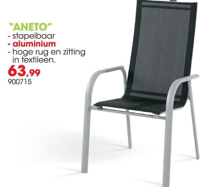 """""""ANETO"""" - stapelbaar - aluminium - hoge rug en zitting in textileen. 63.99 900715"""