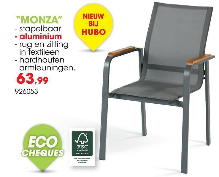 """""""MONZA"""" NIEUW BIJ - stapelbaar HUBO - aluminium - rug en zitting in textileen - hardhouten armleuningen. 63,99 926053 ECO CHEQUES Ve FSC www.cong FSCN001678"""