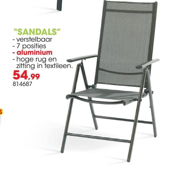 Tuinstoel Sandals 7 posities De verstelbare tuinstoel Sandals van Garden Plus, met aluminium frame en textileen bekleding, is erg comfortabel. De tuinstoel met armleuning is verstelbaar in 7 posities zodat je altijd goed zit, zowel tijdens het zonnen als om te eten. Deze tuinstoel is plooibaar en stapelbaar, en dus extra makkelijk op te bergen buiten het tuinseizoen. De stoel heeft een maximale draagkracht van 110kg.