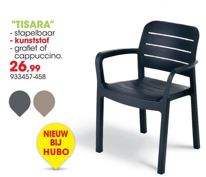 """""""TISARA"""" - stapelbaar - kunststof - grafiet of cappuccino. 26,99 933457-458 NIEUW BIJ HUBO"""