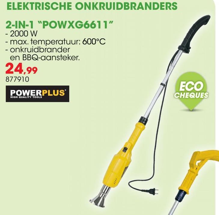 Elektrische onkruidbrander 2000W POWXG6611 Met de Powerplus X Garden POWXG6611 elektrische onkruidbrander verwijder je onkruid op een snelle, efficiënte én ecologisch verantwoorde manier. Met deze onkruidbrander is onkruid bestrijden veilig en zonder chemische producten, gas of een open vlam. Deze veelzijdige onkruidbrander is zonder verlengstang ook te gebruiken om je barbecue aan te steken met het meegeleverde mondstuk. <ul><li>Hoge temperatuur van 600°C </li><li>Onkruid wegbranden in 5 à 10 seconden</li><li>Onkruid sterft af en komt nooit meer terug</li><li>Lange aluminium schacht voor een groot bereik zonder bukken </li><li>Veel lichter dan een gasbrander </li><li>Mondstuk voor heel gericht werk en precies onkruid wegbranden </li><li>Kabel van 1,8m</li><li>Kan veilig afkoelen in de voorziene voetsteun</li></ul>