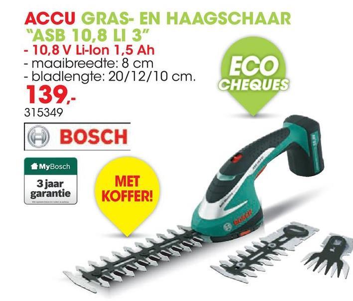 Accu gras- en heggenschaar ASB 10,8V 12cm + 3 messen Deze gras- en haagschaar van Bosch is onmisbaar voor een nette tuin. Met de 3 verschillende messen gaat het snoeien van struiken en het trimmen van graskanten zeer vlot. De schaar ligt goed in de hand maar is ook veilig en gemakkelijk te gebruiken. Dankzij de Lithium-Ion 10.8V batterij kan je genieten van een snoerloze vrijheid en kan je comfortabel en ononderbroken trimmen. Grootte van de bladen: 10cm, 12cm en 20cm.