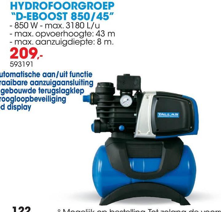 Elektronische hydrofoorgroep E-BOOST 850/45 Electronisch gestuurde hydrofoorgroep voor tuinberegening en regenwatergebruik<ul><li>Compact</li>     <li>Automatische AAN/UIT functie</li>     <li>Eenvoudig in gebruik</li>     <li>Droogloopbeveiliging</li>     <li>Stekkerklaar</li>     <li>Draaibare aanzuigaansluiting</li>     <li>Ingebouwde terugslagklep</li>     <li>LED display</li>     <li>Watergekoelde motor</li> </ul>