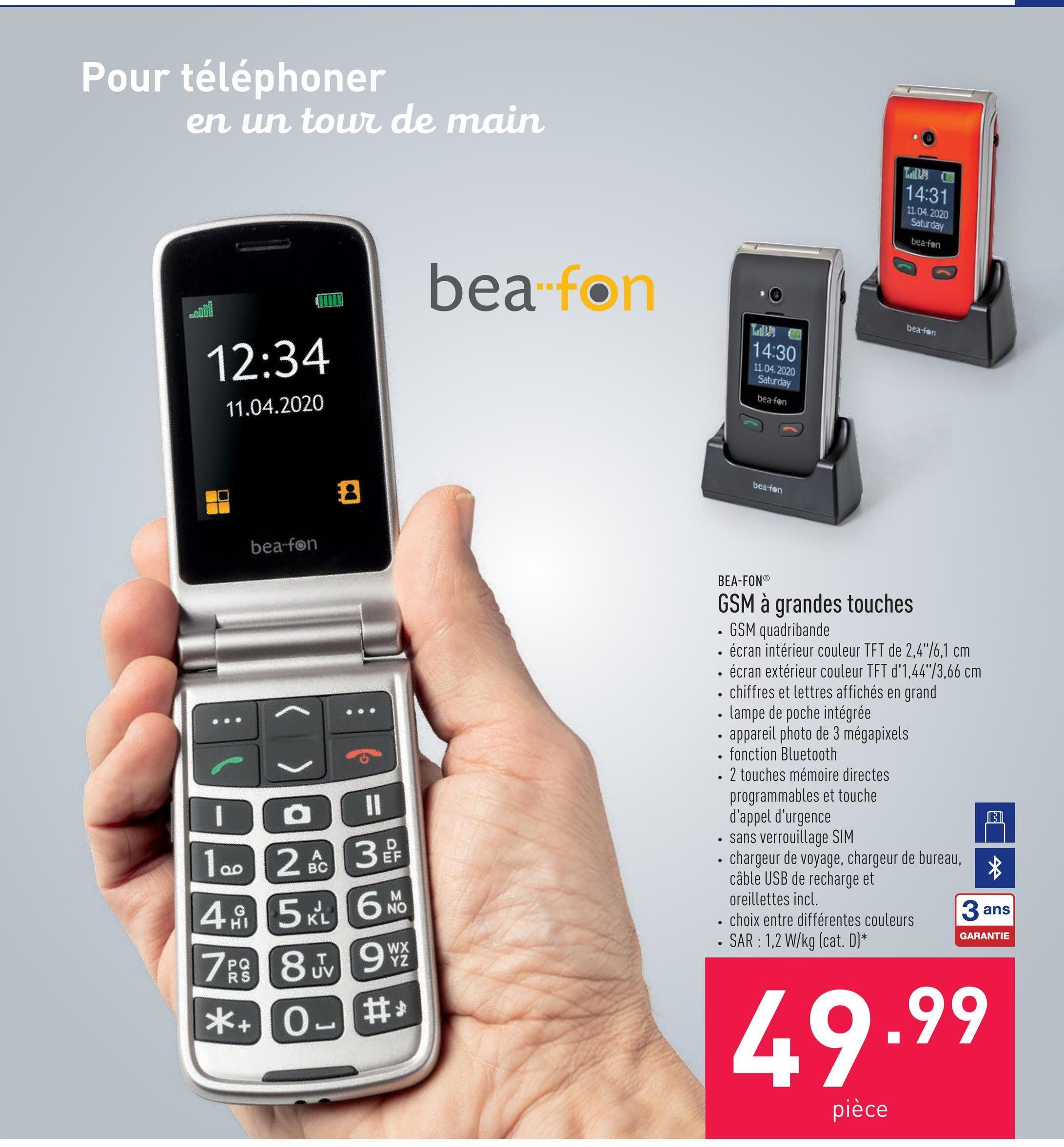 """GSM à grandes touches GSM quadribandeécran intérieur couleur TFT de 2,4""""/6,1 cmécran extérieur couleur TFT d'1,44""""/3,66 cmchiffres et lettres affichés en grandlampe de poche intégréeappareil photo de 3 mégapixelsfonction Bluetooth2 touches mémoire directes programmables et touche d'appel d'urgencesans verrouillage SIMchargeur de voyage, chargeur de bureau, câble USB de recharge et oreillettes incl.choix entre différentes couleursSAR : 1,2 W/kg (cat. D)"""