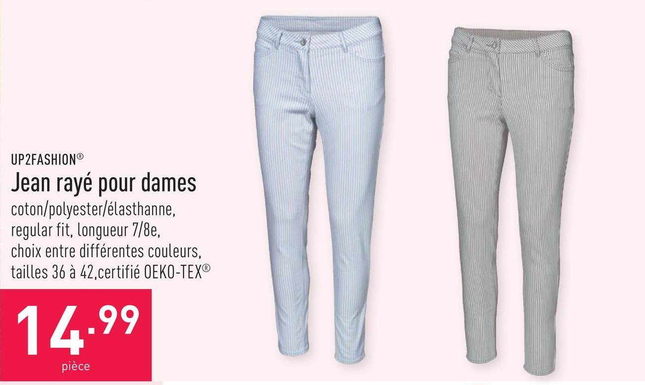 Jean rayé pour dames coton/polyester/élasthanne, regular fit, longueur 7/8e, choix entre différentes couleurs, tailles 36 à 42, certifié OEKO-TEX®