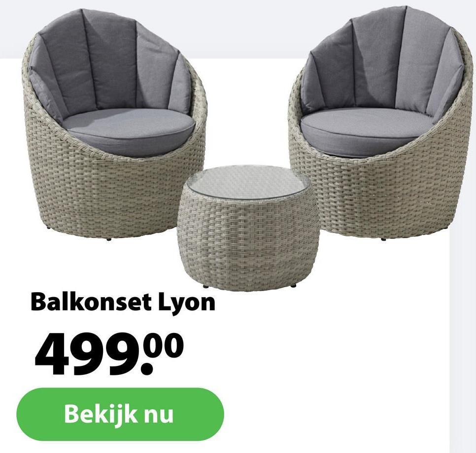 Balkonset Lyon 499.00 Bekijk nu