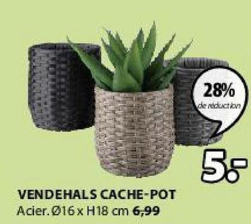 28% de reduction 5. VENDEHALS CACHE-POT Acier.@16x H 18 cm 6,99