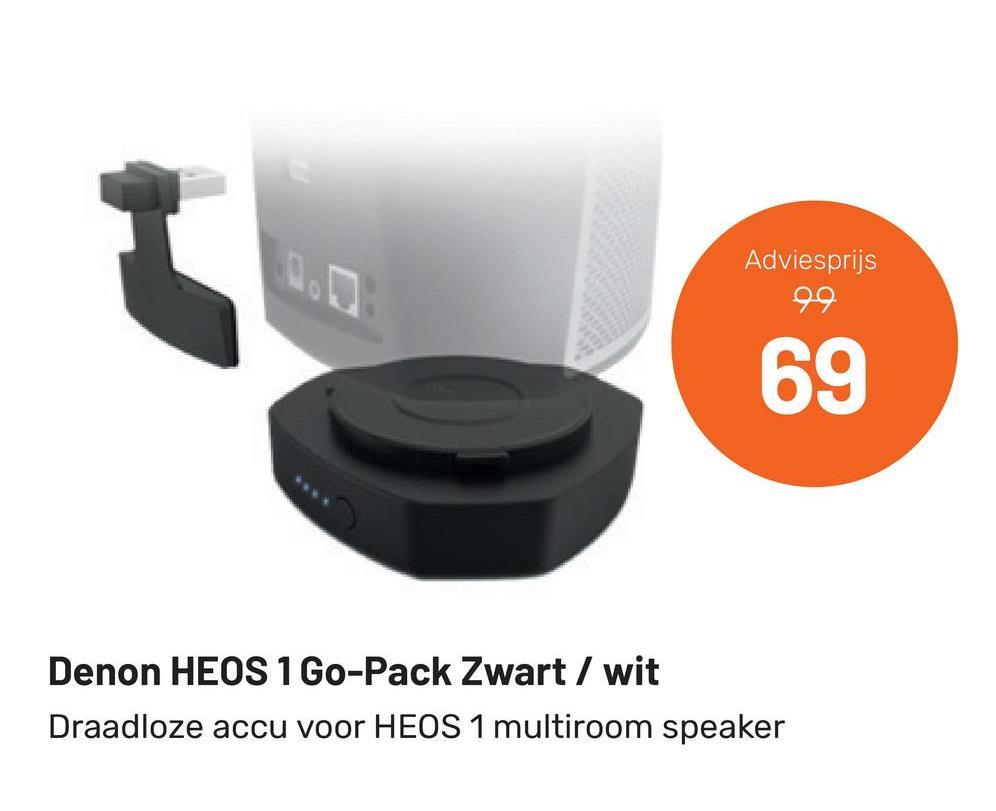 Adviesprijs 99 69 Denon HEOS 1 Go-Pack Zwart / wit Draadloze accu voor HEOS 1 multiroom speaker