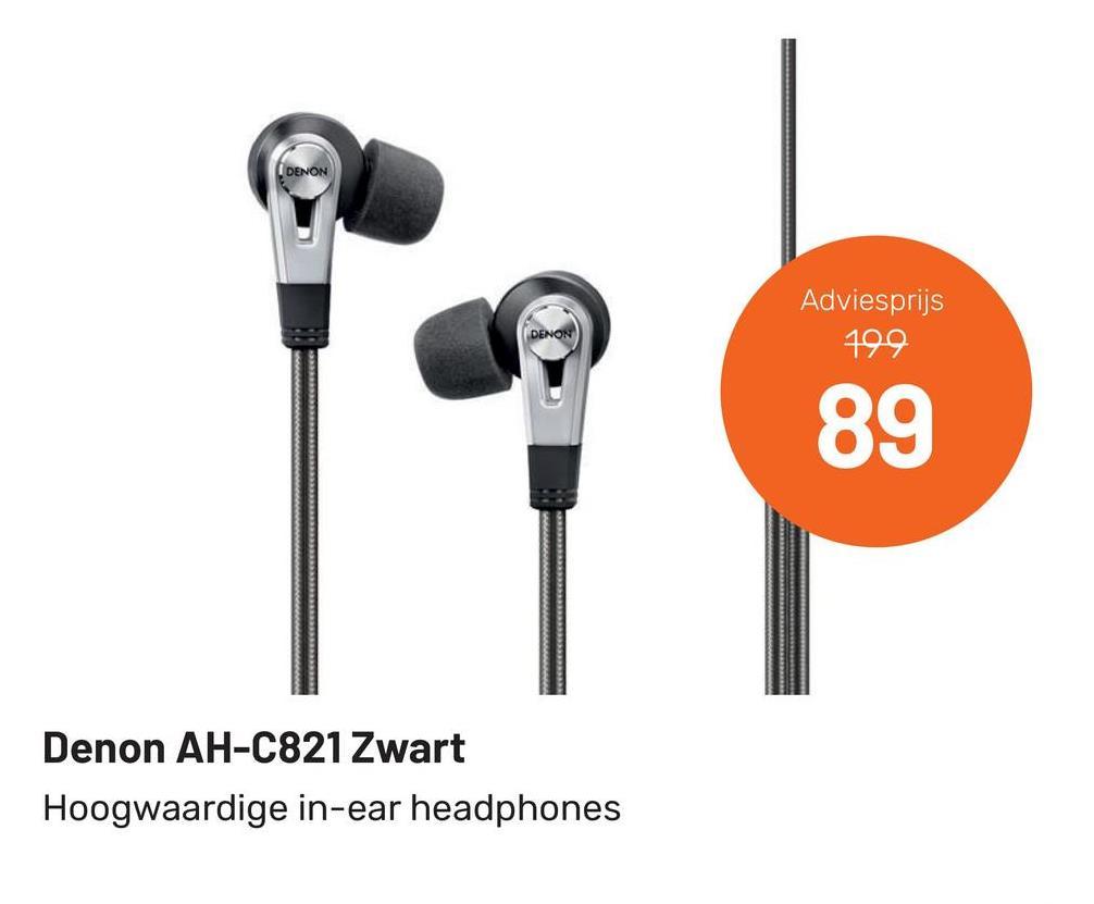 Adviesprijs 799 89 Denon AH-C821 Zwart Hoogwaardige in-ear headphones