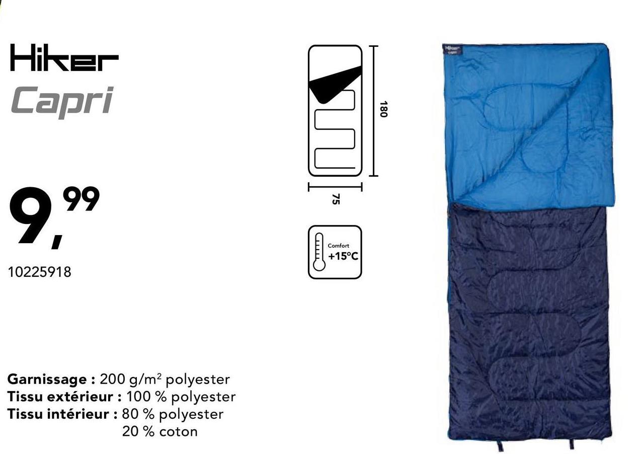 Sac de couchage Capri Hiker - Bleu Êtes-vous encore à la recherche d'un sac de couchage idéal pour camper? Ne cherchez plus et essayez ce sac de couchage chaud et agréable !